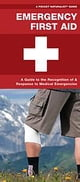 Emergency First Aid - Recognition and Response to Medical Emergencies eBook par James Kavanagh,Waterford Press,Raymond Leung