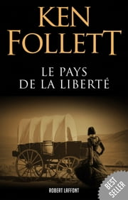 Le Pays de la liberté ebook by Ken FOLLETT