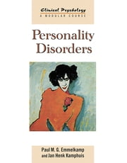 Personality Disorders ebook by Paul M. G. Emmelkamp, Jan Henk Kamphuis