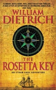 The Rosetta Key - An Ethan Gage Adventure ebook by William Dietrich