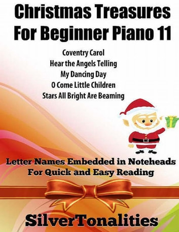 Christmas Treasures for Beginner Piano 11 ebook by Silver Tonalities