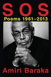 S O S: Poems 1961-2013 ebook by Amiri Baraka,Paul Vangelisti