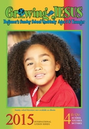 Growing with Jesus - 3rd Quarter 2015 ebook by Dr. Tameka Davis