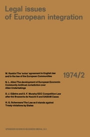 Legal Issues of European Integration - Law Review of the Europa Instituut, University of Amsterdam ebook by Edmond Volker