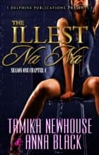 The Illest Na Na Episode 4 ebook by Tamika Newhouse, Anna Black