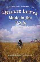 Made in the U.S.A. ebook by Billie Letts