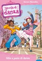 Gita a passo di danza ebook by Aurora Marsotto