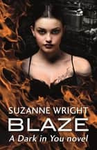 Blaze ebook by Suzanne Wright