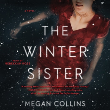 The Winter Sister audiobook by Megan Collins