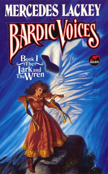 The Lark and the Wren ebook by Mercedes Lackey