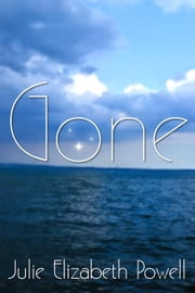 Gone ebook by Julie Elizabeth Powell