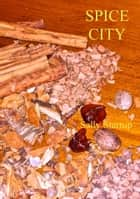 Spice City ebook by Sally Startup
