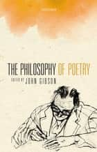 The Philosophy of Poetry ebook by John Gibson