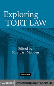 Exploring Tort Law ebook by Madden,M. Stuart