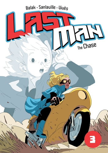 Last man: The Chase ebook by Bastien Vivès,Michaël Sanlaville,Balak