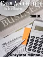 Easy Accounting for the Self-Employed eBook by Chrystal Mahan