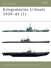 Kriegsmarine U-boats 1939–45 (1) ebook by Gordon Williamson, Mr Ian Palmer