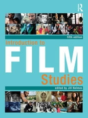 Introduction to Film Studies ebook by Jill Nelmes
