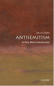 Antisemitism: A Very Short Introduction ebook by Steven Beller