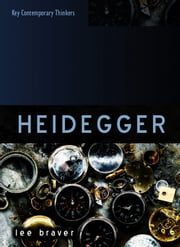 Heidegger - Thinking of Being ebook by Lee Braver