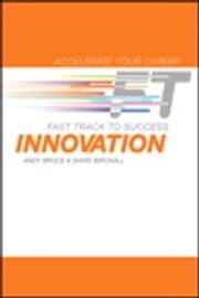 Innovation - Fast Track to Success ebook by Andy Bruce,David Birchall