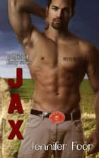 Jax Mitchell - Mitchell - Healy Series, #5 ebook by jennifer foor