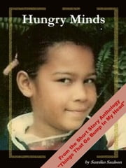 Hungry Minds ebook by Sumiko Saulson