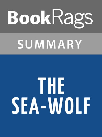 an analysis of the theme in the sea wolf by jack london 1904 the sea wolf jack london 2 london, jack (1876-1916) - a self-educated american adventure  such as, for instance, the analysis of poe's place in american .