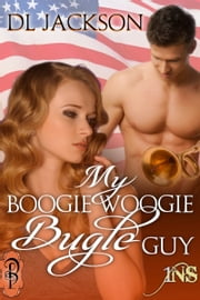 My Boogie Woogie Bugle Guy ebook by D.L. Jackson