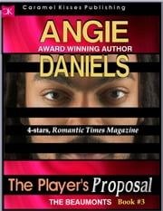 The Player's Proposal ebook by Angie Daniels
