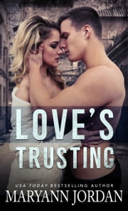 Love's Trusting - Richmond Detectives & Security ebook by Maryann Jordan
