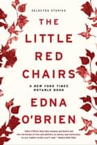 The Little Red Chairs ebook by Edna O'Brien