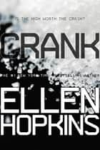 Crank ebook door Ellen Hopkins