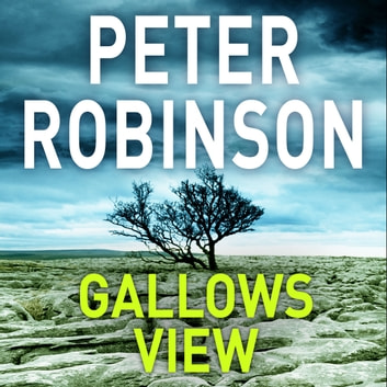 Gallows View audiobook by Peter Robinson