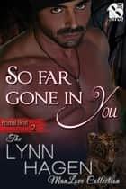 So Far Gone in You ebook by