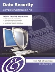 Data Security Complete Certification Kit - Core Series for IT ebook by Ivanka Menken