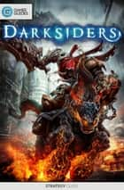 Darksiders - Strategy Guide ebook by GamerGuides.com