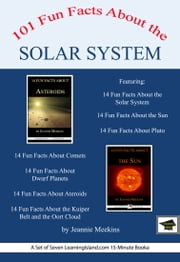 101 Fun Facts About the Solar System: A Set of Seven 15-Minute Books, Educational Version ebook by Jeannie Meekins