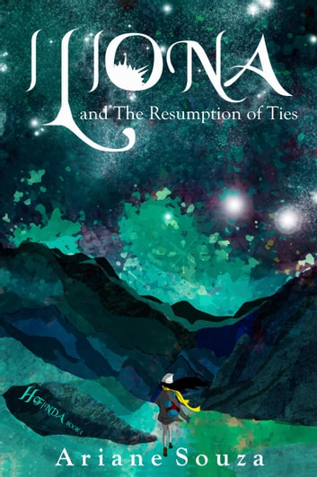 Iliona and The Resumption of Ties (Hofinda Series Book 1) ebook by Ariane Souza