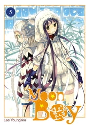 Moon Boy, Vol. 5 ebook by YoungYou Lee