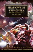 Shadows of Treachery ebook by Aaron Dembski-Bowden, Christian Dunn, Dan Abnett,...