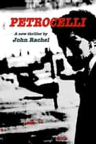 Petrocelli ebook by John Rachel