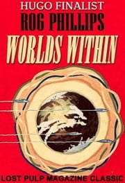 Worlds Within ebook by Rog Phillips