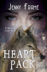 Heart of the Pack ebook by Jenny Frame