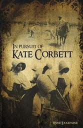 In Pursuit of Kate Corbett ebook by Anne Loughnane