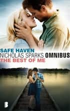 Omnibus Safe Haven & The Best of Me ebook by Nicholas Sparks