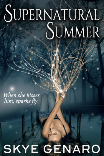 Supernatural Summer ebook by Skye Genaro