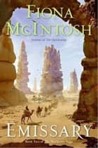 Emissary - Book Two of The Percheron Saga ebook by Fiona McIntosh