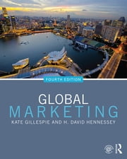 Global Marketing ebook by Kate Gillespie,H. David Hennessey