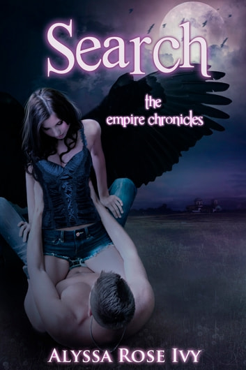 Search (The Empire Chronicles #2) ebook by Alyssa Rose Ivy
